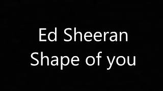 Shape of you-Ed Sheeran Lirik Lagu Baru