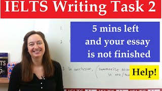 IELTS Writing Task 2: Only 5 minutes left and you haven