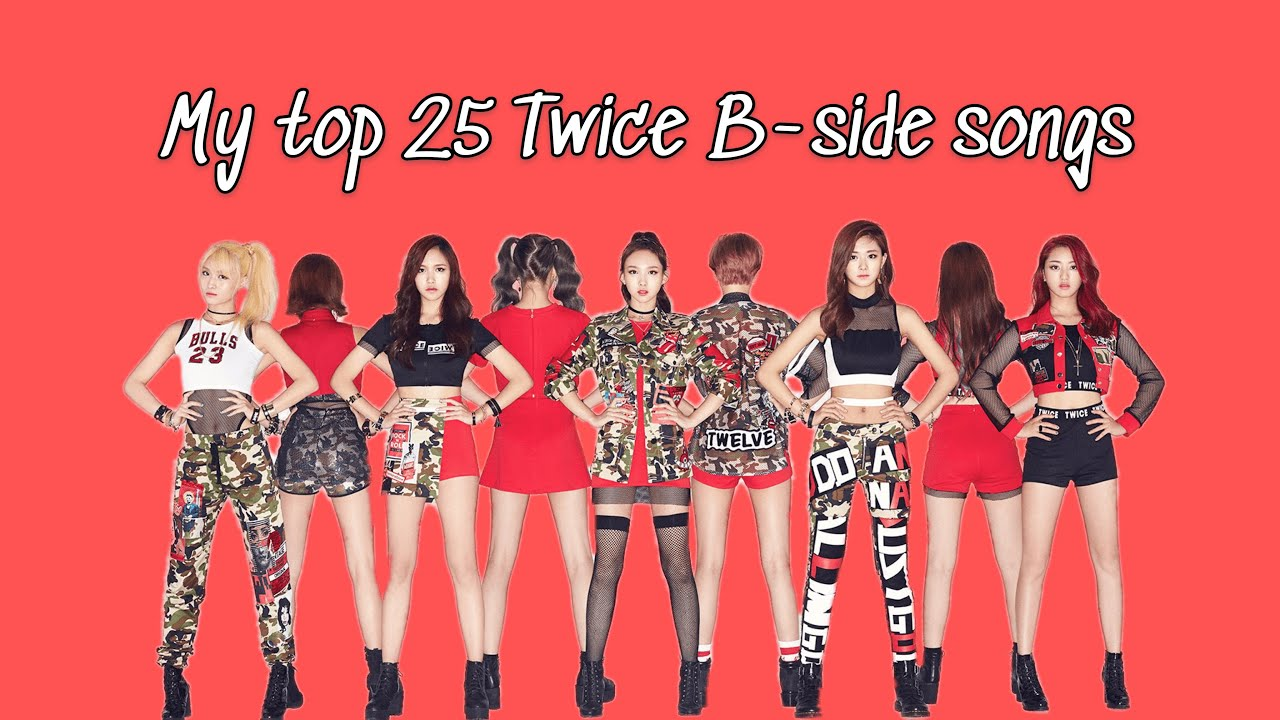 My top 25 Twice B-side songs - YouTube