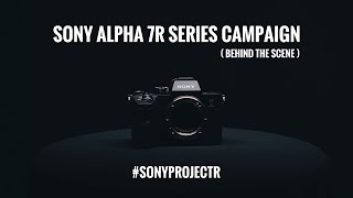 SONY ALPHA 7RIII INDONESIA campaign (Behind the scenes) #SONYprojectR