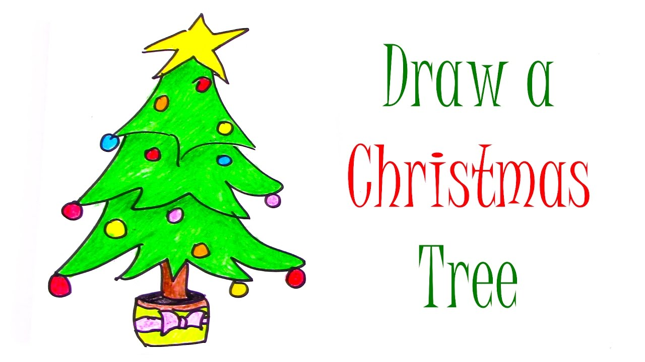 How To Draw A Christmas Tree Easy Drawings For Kids Learn