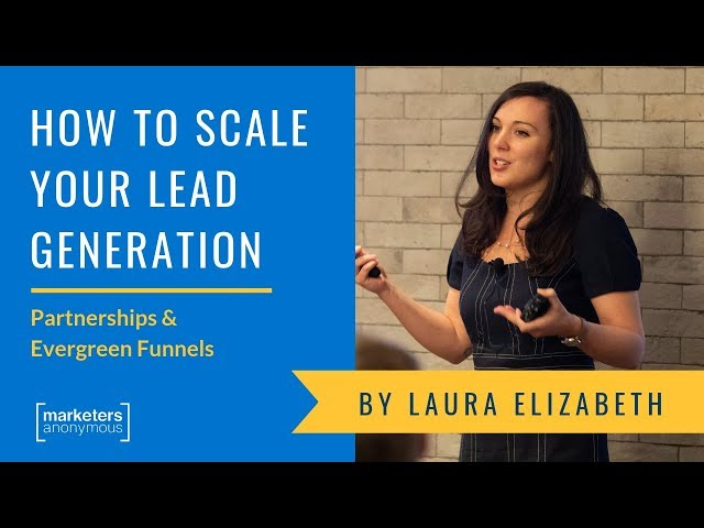 How to Scale Your Lead Generation - Laura Elizabeth