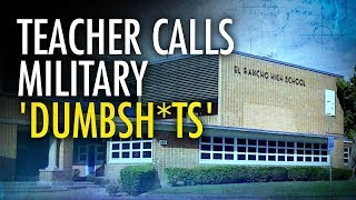 Teacher Fired After Calling Soldiers 'Dumbsh*ts' | Campus Unmasked