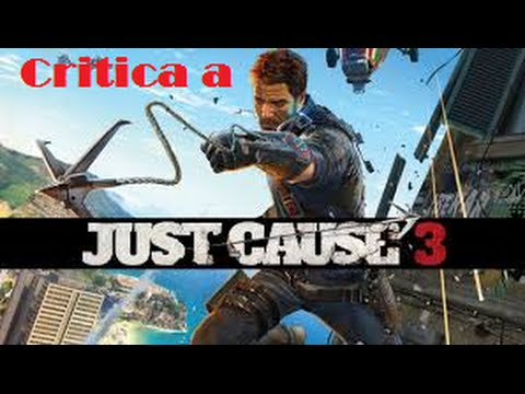 Critica Just Cause 3 The game player