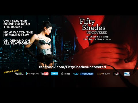 Official best 50 shades of grey uncovered unauthorized for Fifty shades of grey movie online youtube