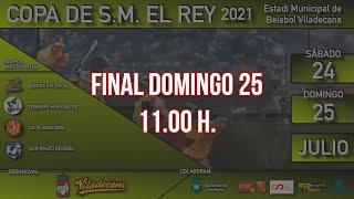 Copa de S.M. el Rey de Béisbol: Final
