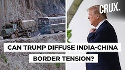 Donald Trump Offers To Mediate Between India & China As Border Standoff Continues