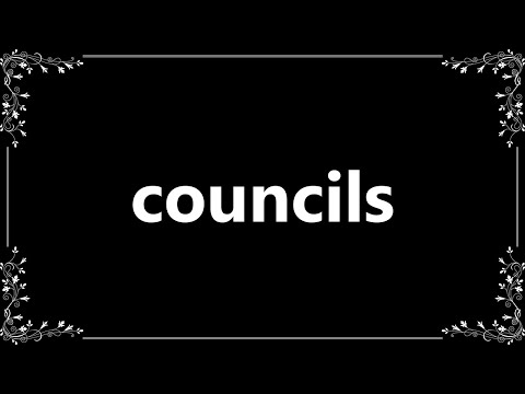 Councils - Definition and How To Pronounce