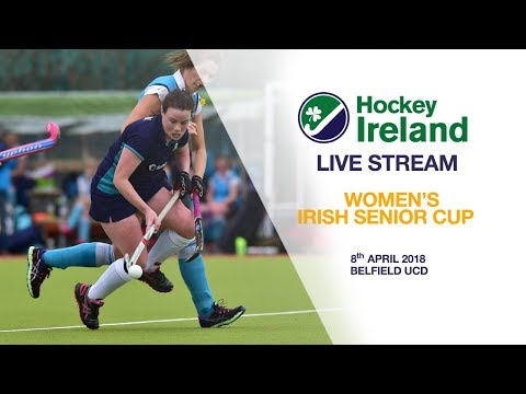 LIVE HOCKEY - 2018 Women's Irish Senior Cup final