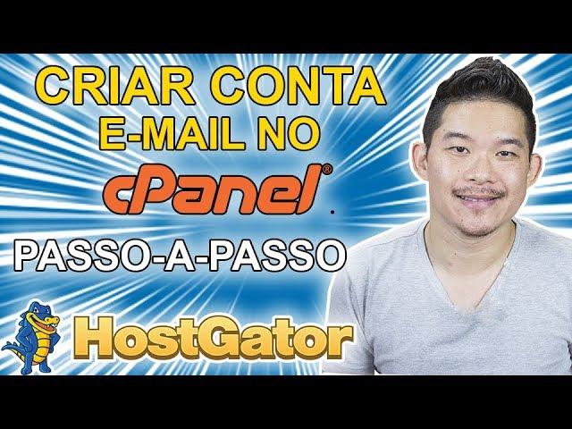 CRIAR CONTA DE EMAIL NO CPANEL NA HOSTGATOR PASSO - A - PASSO! DIOGO MITSUDA