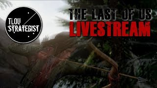 Livestream: Fearless Friday | The Last of Us Multiplayer