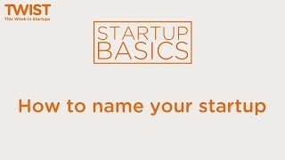 How to name your startup | WSGR Startup Basics