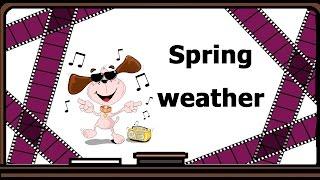 Видеоурок по английскому языку: Стихотворение - Spring weather