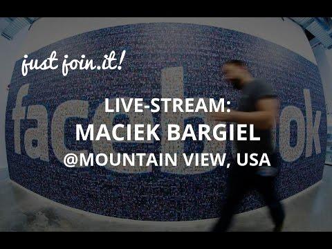 Just Join IT – Live Stream: Maciek Bargiel @Facebook/Oculus. Mountain View, USA