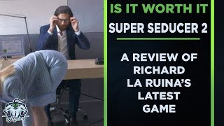 Is It Worth It? A Super Seducer 2 Review
