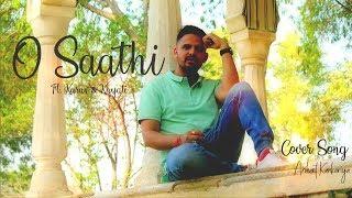O Saathi  Cover Video Song  Arihant Kankariya  Soulful Kids Love  Baaghi2