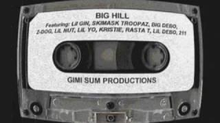 Big Hill - North Memphis Nigga (1996) Memphis,TN