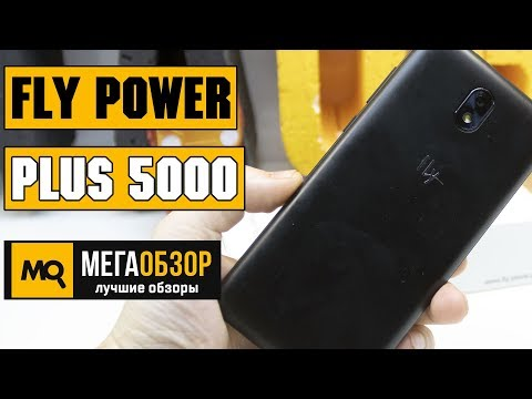 Fly Power Plus 5000 обзор смартфона