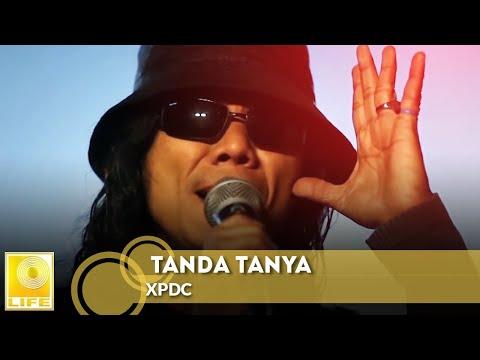 LIRIK LAGU XPDC : TANDA TANYA