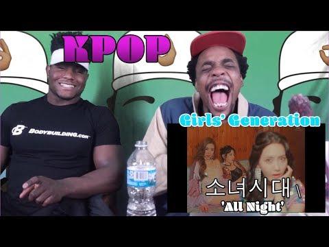 Girls' Generation 소녀시대 'All Night' MV | REACTION
