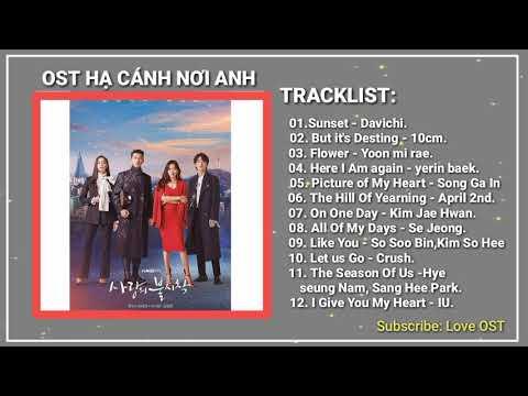 [Full Album] Nhạc Phim HẠ CÁNH NƠI ANH    Crash Landing On You OST.