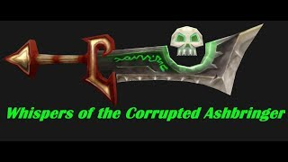 [WoW] Whispers of the Corrupted Ashbringer
