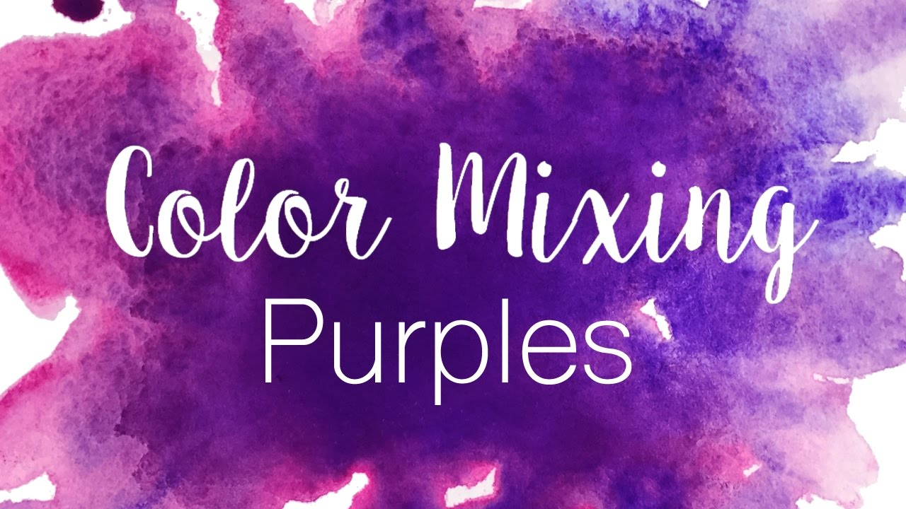 Color Mixing Series Purples How To Mix In Watercolor Purple Vs Violet