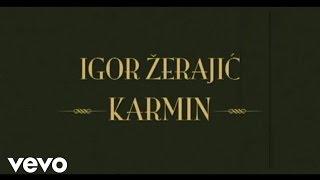 Igor Zerajic Karmin.mp3