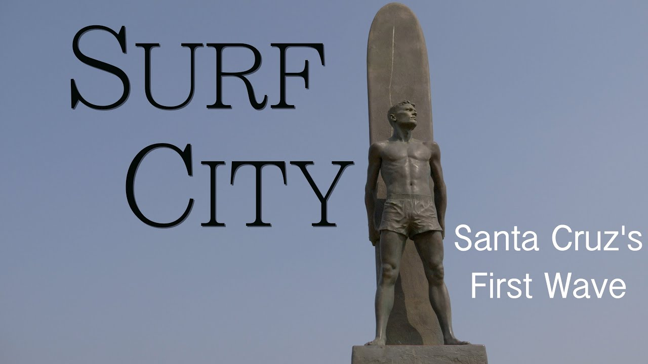 Surf City: Santa Cruz's First Wave My Rode Reels 2020
