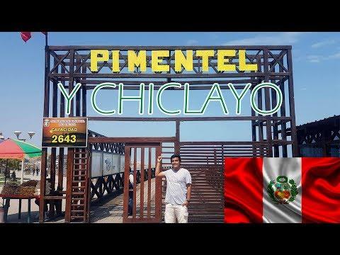 ✅ Viaje a Chiclayo y Pimentel - Lambayeque - Perú! Felices Fiestas Patrias!