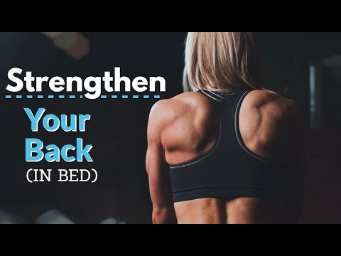 How to Strengthen Your Upper Back for Perfect Posture before you get out of bed