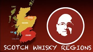 Episode 5: The Business of Scotch Whisky - Recognized Whisky Regions
