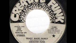 Creative Funk - Ready Made Family *Creative Funk Records*