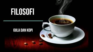 Video Filosofi Gula dan Kopi download MP3, 3GP, MP4, WEBM, AVI, FLV Oktober 2018