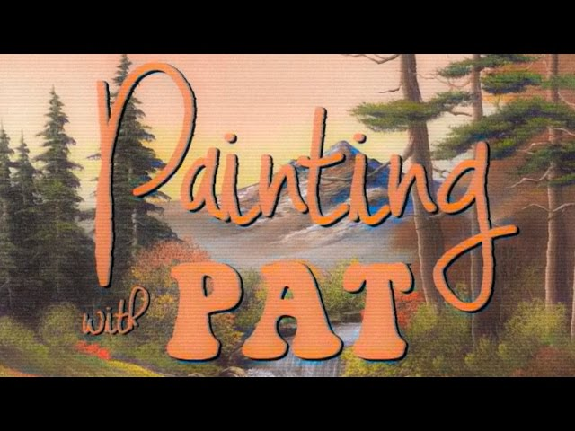 Painting with Pat (Bob Ross Parody)