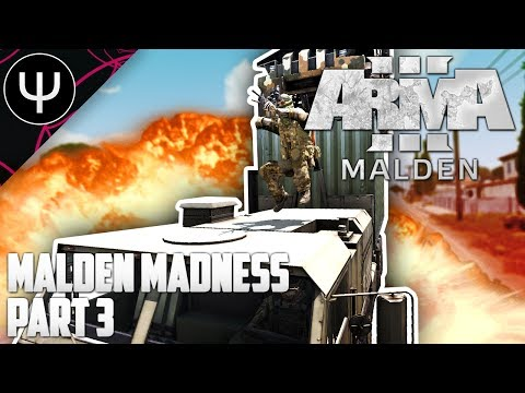 ARMA 3: Malden Life — Malden Maddness — Part 3 — Federal Reserve Robbery!