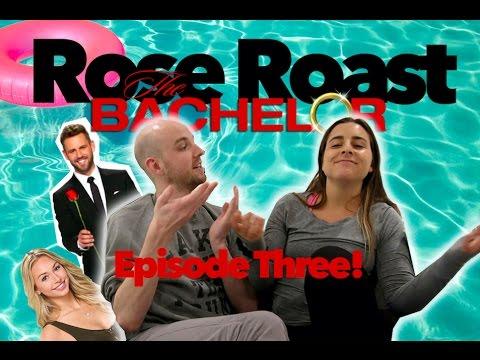ROSE ROAST SEASON 4 Episode 3  The Bachelor Recap