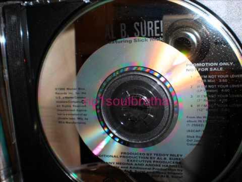 "Al B. Sure! ft. Slick Rick ""If I'm Not Your Lover"" (7"" Remix)"