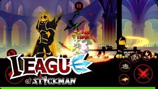 League Of Stickman 2017 Mod Apk Download👇