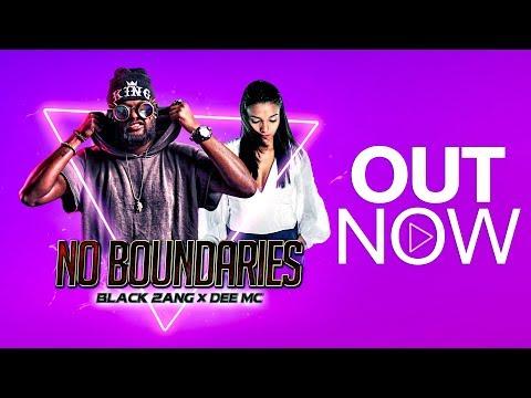 No Boundaries   Black Zang x Dee Mc