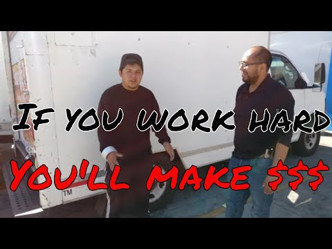 If you work hard, you'll make money