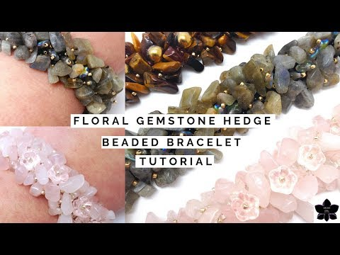 Floral Gemstone Chip Hedge Beaded Bracelet | Jewelry Making Tutorial