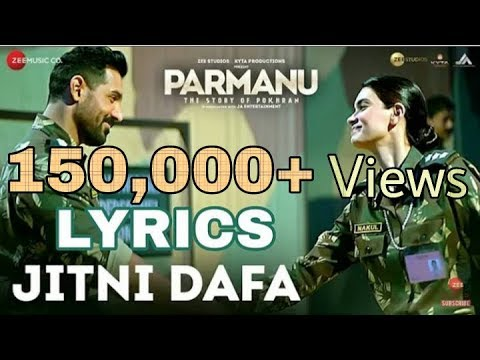 Jitni Dafa Full Lyrics  Parmanu  Yasser Desai  Official Lyrics Video