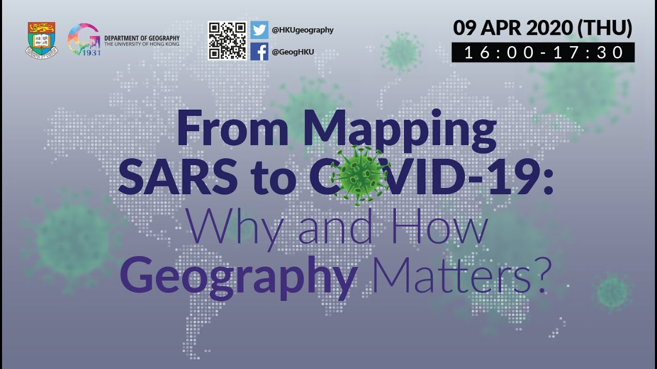 From Mapping SARS to COVID-19: Why and How Geography Matters?