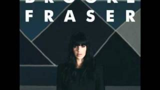 Brooke Fraser - Who Are We Fooling