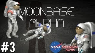 Moonbase Alpha HD #3 - Singing songs & manic laughter (My spaceballs!)