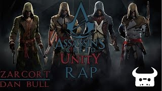 ASSASSINS CREED UNITY RAP | ZARCORT Y DAN BULL YouTube Videos
