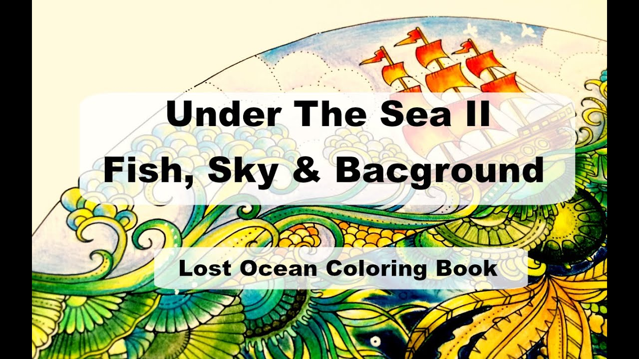 Under the sea ii fish sky background lost ocean for Colorful fish book