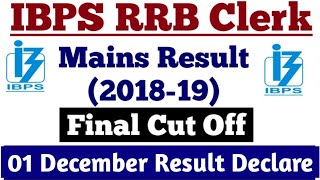IBPS RRB Clerk Mains Result 2018-19 || Final Cut off || No. Of Students Appeared in Mains