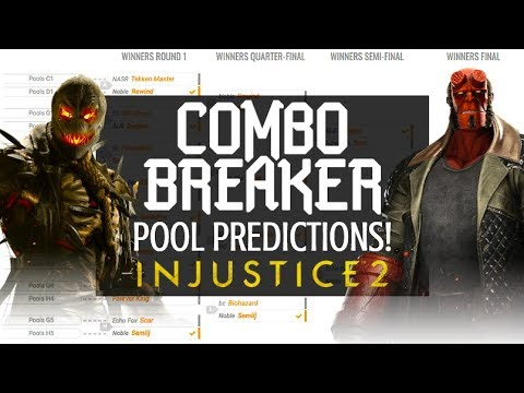 COMBO BREAKER INJUSTICE 2 POOL PREDICTIONS & WHO TO LOOK OUT FOR!